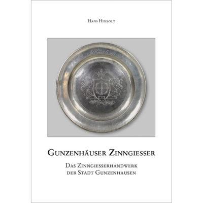Gunzenhäuser Zinngießer - Zinngeißerhandwerk Gunzenhausen