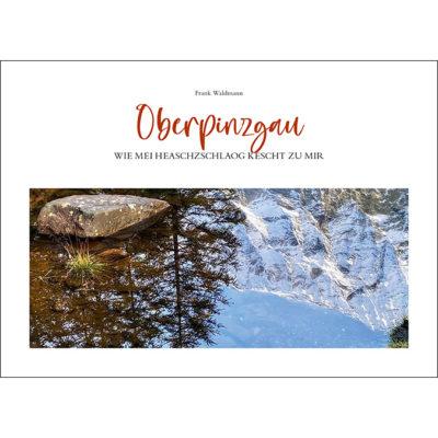 Oberpinzgau - Wie mei Heaschzschlåog kescht zu mir