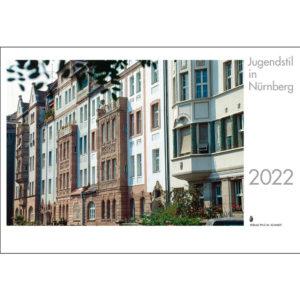 Jugendstil in Nürnberg (Monatskalender 2022)